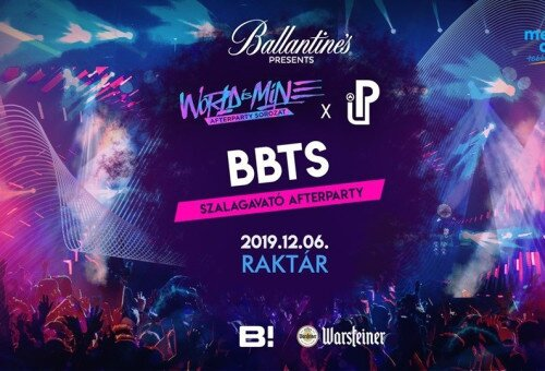 BBTS ✘ WORLD IS MINE x PARTY UP Afterparty