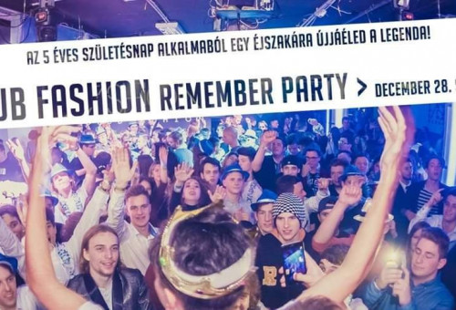 club FASHION Remember Party