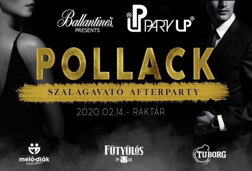 Pollack Szalagavató After Party