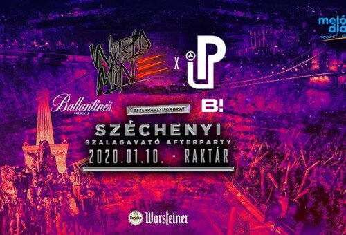 SZÉCHENYI ✘ WORLD IS MINE x PARTY UP Afterparty