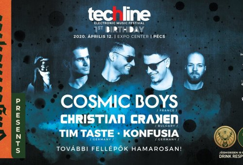 Techline 1st Birthday w/ Cosmic BOYS & Christian Craken